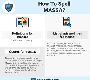 massa, spellcheck massa, how to spell massa, how do you spell massa, correct spelling for massa