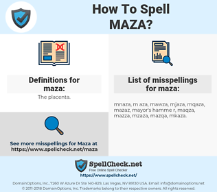maza, spellcheck maza, how to spell maza, how do you spell maza, correct spelling for maza