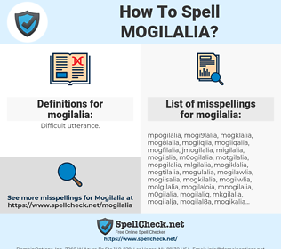 mogilalia, spellcheck mogilalia, how to spell mogilalia, how do you spell mogilalia, correct spelling for mogilalia