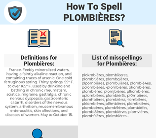 Plombières, spellcheck Plombières, how to spell Plombières, how do you spell Plombières, correct spelling for Plombières