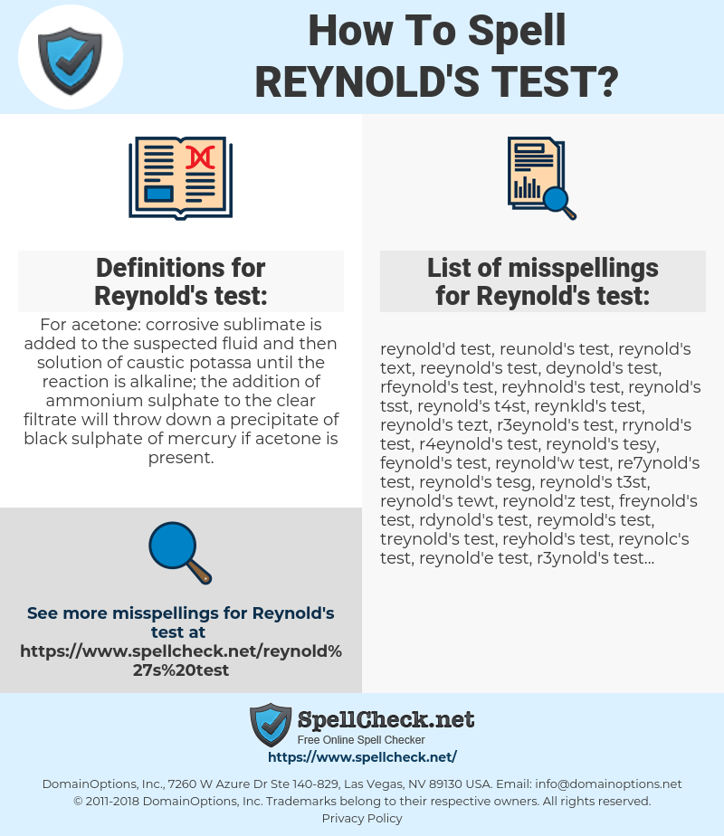 Reynold's test, spellcheck Reynold's test, how to spell Reynold's test, how do you spell Reynold's test, correct spelling for Reynold's test