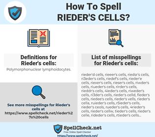 Rieder's cells, spellcheck Rieder's cells, how to spell Rieder's cells, how do you spell Rieder's cells, correct spelling for Rieder's cells
