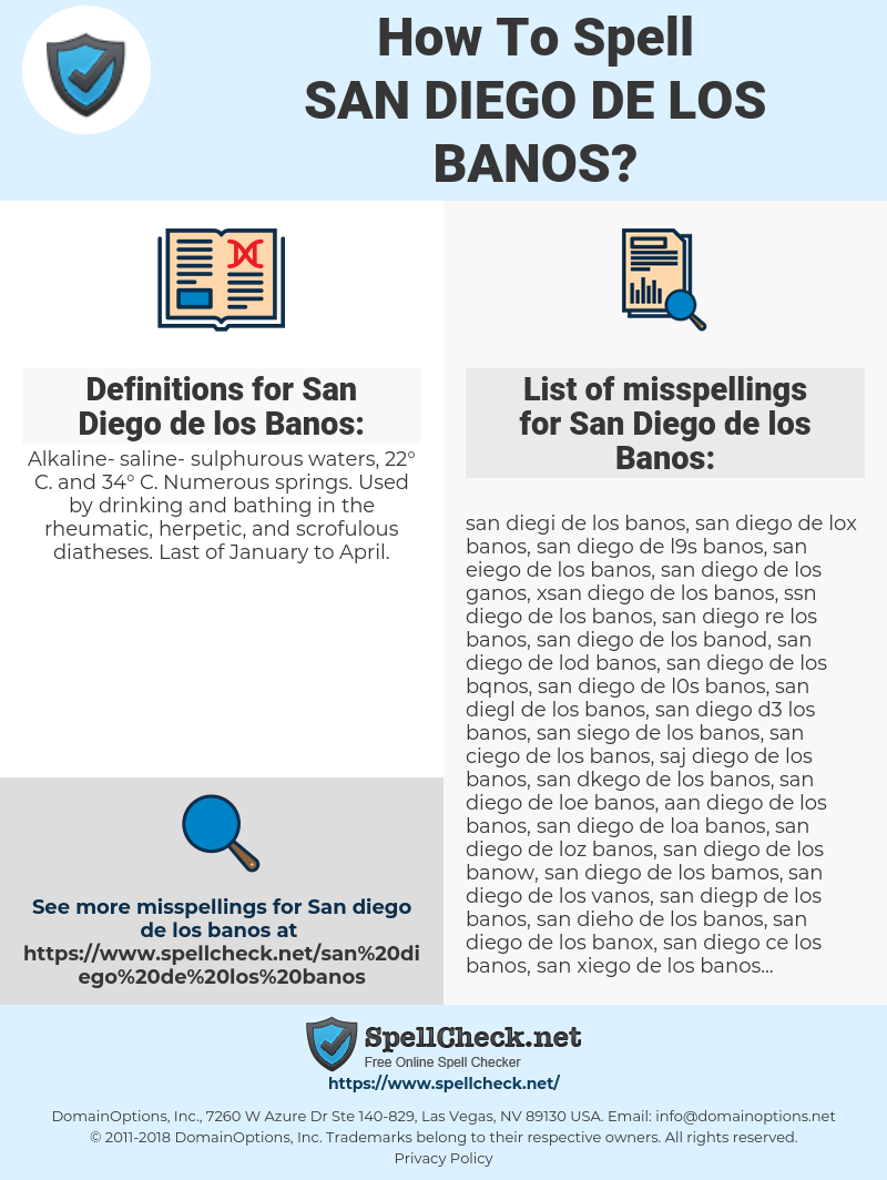 7602290 how to spell san diego de los banos (and how to misspell it
