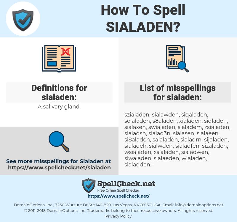 sialaden, spellcheck sialaden, how to spell sialaden, how do you spell sialaden, correct spelling for sialaden