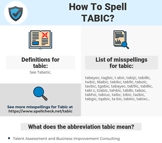 tabic, spellcheck tabic, how to spell tabic, how do you spell tabic, correct spelling for tabic