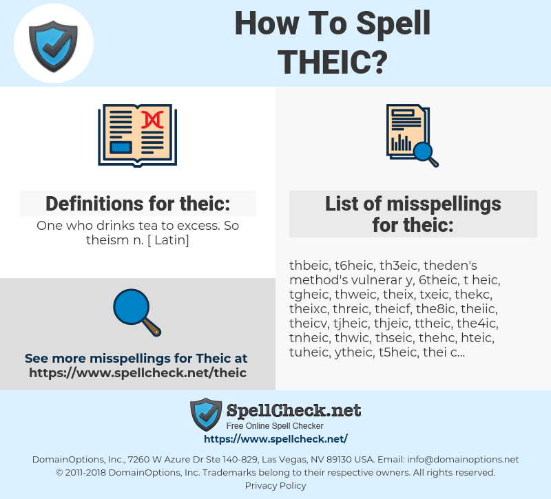 theic, spellcheck theic, how to spell theic, how do you spell theic, correct spelling for theic
