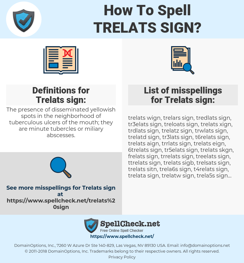 Trelats sign, spellcheck Trelats sign, how to spell Trelats sign, how do you spell Trelats sign, correct spelling for Trelats sign