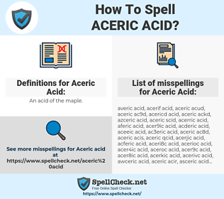 Aceric Acid, spellcheck Aceric Acid, how to spell Aceric Acid, how do you spell Aceric Acid, correct spelling for Aceric Acid