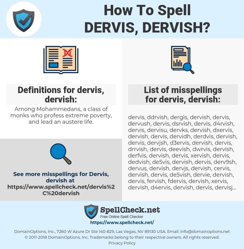 dervis, dervish, spellcheck dervis, dervish, how to spell dervis, dervish, how do you spell dervis, dervish, correct spelling for dervis, dervish