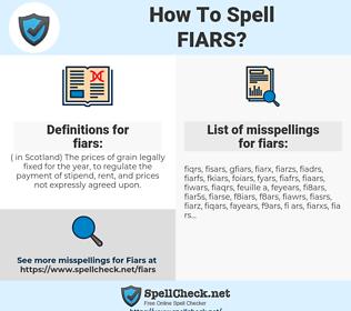 fiars, spellcheck fiars, how to spell fiars, how do you spell fiars, correct spelling for fiars