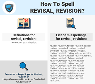 How To Spell Revisal, revision (And How To Misspell It Too