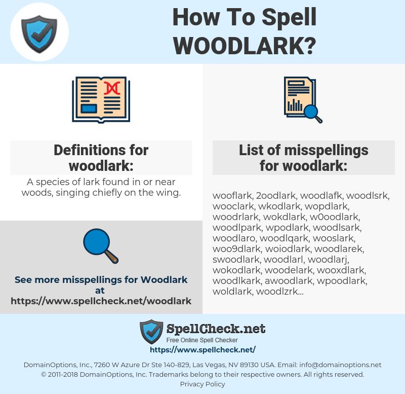 woodlark, spellcheck woodlark, how to spell woodlark, how do you spell woodlark, correct spelling for woodlark