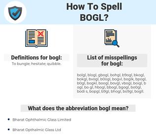 bogl, spellcheck bogl, how to spell bogl, how do you spell bogl, correct spelling for bogl