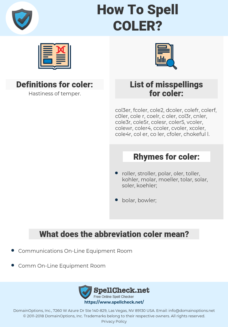 coler, spellcheck coler, how to spell coler, how do you spell coler, correct spelling for coler