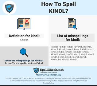 kindl, spellcheck kindl, how to spell kindl, how do you spell kindl, correct spelling for kindl