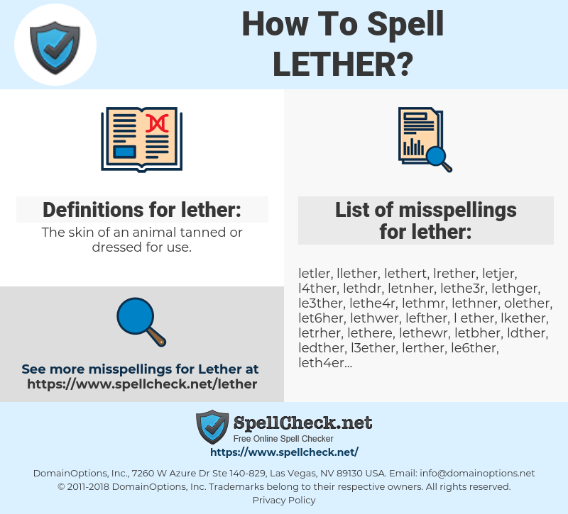 lether, spellcheck lether, how to spell lether, how do you spell lether, correct spelling for lether