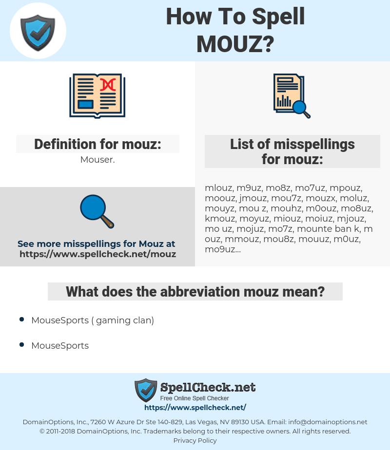mouz, spellcheck mouz, how to spell mouz, how do you spell mouz, correct spelling for mouz