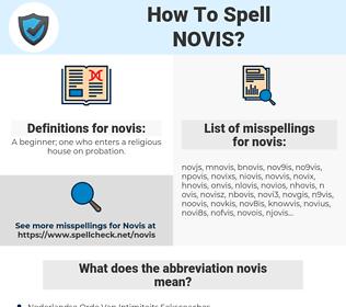 novis, spellcheck novis, how to spell novis, how do you spell novis, correct spelling for novis