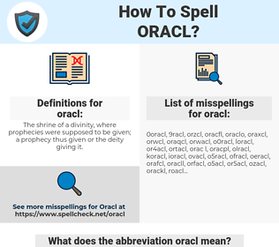 oracl, spellcheck oracl, how to spell oracl, how do you spell oracl, correct spelling for oracl