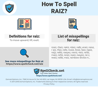 raiz, spellcheck raiz, how to spell raiz, how do you spell raiz, correct spelling for raiz