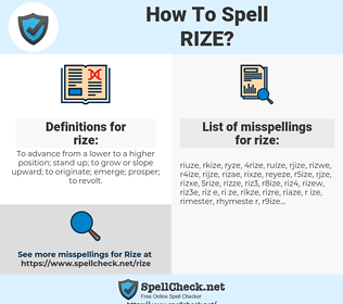 rize, spellcheck rize, how to spell rize, how do you spell rize, correct spelling for rize
