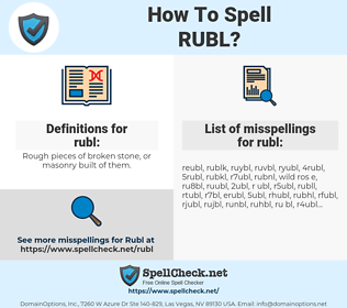rubl, spellcheck rubl, how to spell rubl, how do you spell rubl, correct spelling for rubl