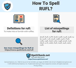rufl, spellcheck rufl, how to spell rufl, how do you spell rufl, correct spelling for rufl