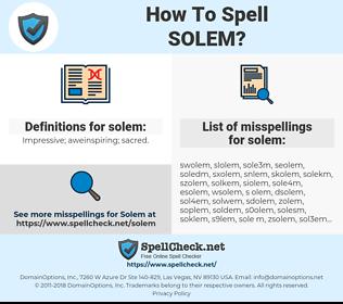 solem, spellcheck solem, how to spell solem, how do you spell solem, correct spelling for solem