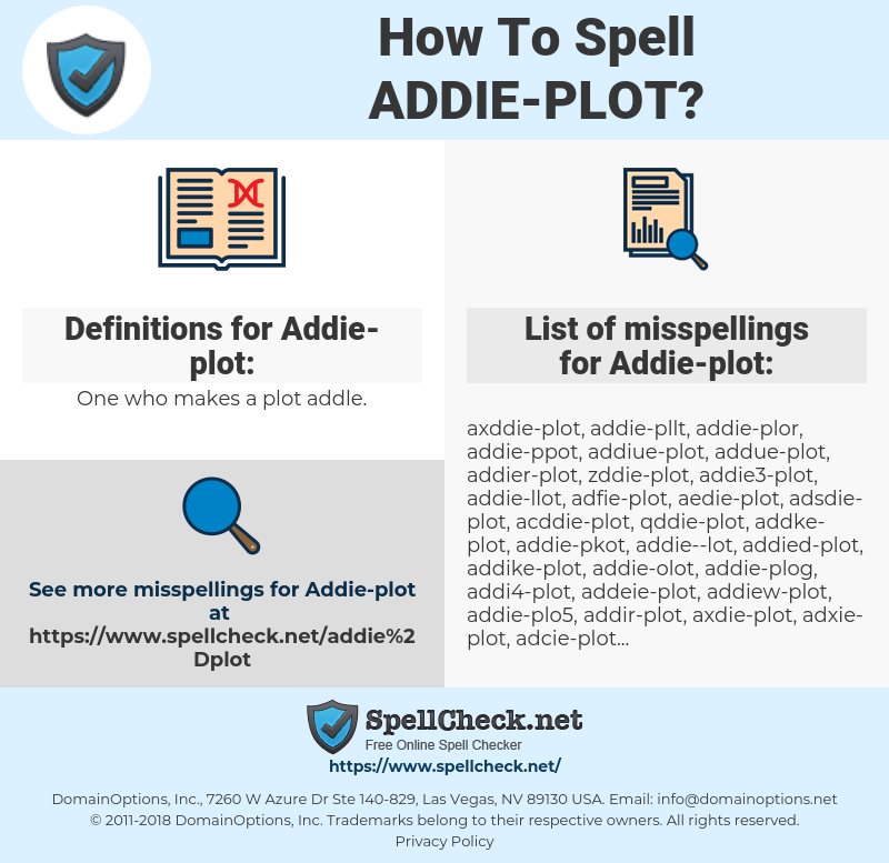 Addie-plot, spellcheck Addie-plot, how to spell Addie-plot, how do you spell Addie-plot, correct spelling for Addie-plot