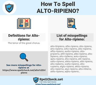 Alto-ripieno, spellcheck Alto-ripieno, how to spell Alto-ripieno, how do you spell Alto-ripieno, correct spelling for Alto-ripieno