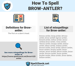 Brow-antler, spellcheck Brow-antler, how to spell Brow-antler, how do you spell Brow-antler, correct spelling for Brow-antler