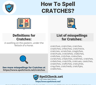 Cratches, spellcheck Cratches, how to spell Cratches, how do you spell Cratches, correct spelling for Cratches