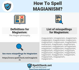 Magianism, spellcheck Magianism, how to spell Magianism, how do you spell Magianism, correct spelling for Magianism