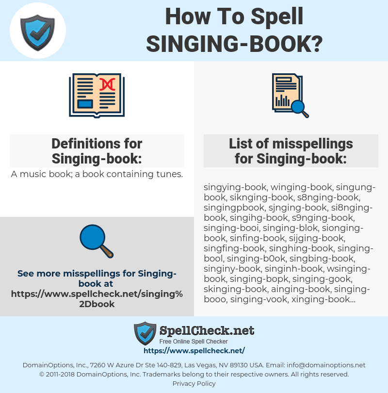 Singing-book, spellcheck Singing-book, how to spell Singing-book, how do you spell Singing-book, correct spelling for Singing-book