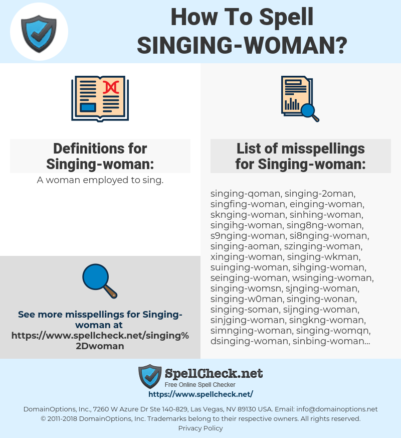 Singing-woman, spellcheck Singing-woman, how to spell Singing-woman, how do you spell Singing-woman, correct spelling for Singing-woman