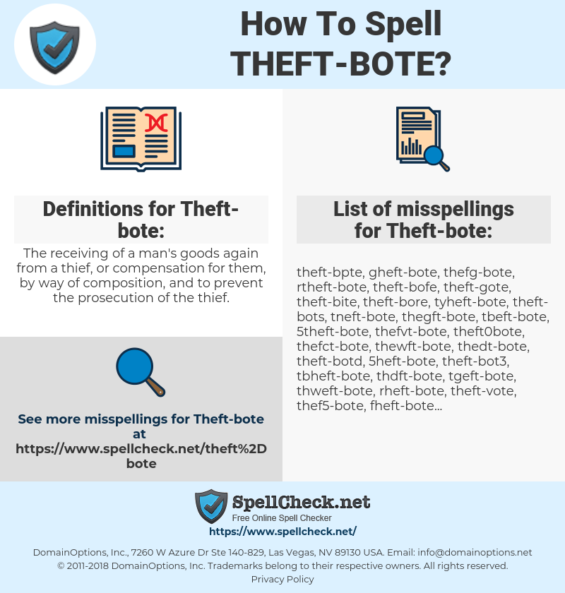 Theft-bote, spellcheck Theft-bote, how to spell Theft-bote, how do you spell Theft-bote, correct spelling for Theft-bote