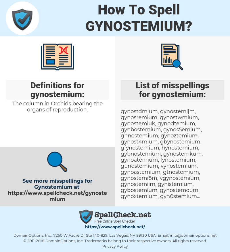 gynostemium, spellcheck gynostemium, how to spell gynostemium, how do you spell gynostemium, correct spelling for gynostemium