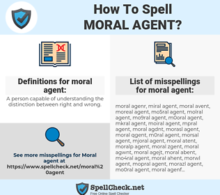 moral agent, spellcheck moral agent, how to spell moral agent, how do you spell moral agent, correct spelling for moral agent