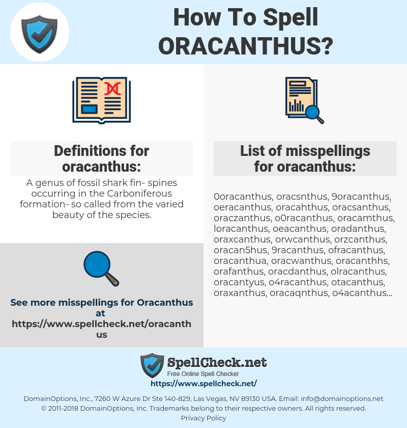 oracanthus, spellcheck oracanthus, how to spell oracanthus, how do you spell oracanthus, correct spelling for oracanthus