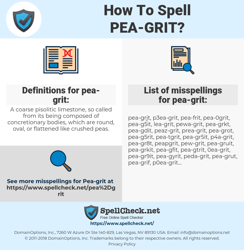 How To Spell Pea-grit? | SpellCheck net