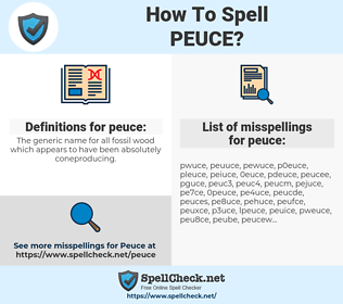 peuce, spellcheck peuce, how to spell peuce, how do you spell peuce, correct spelling for peuce