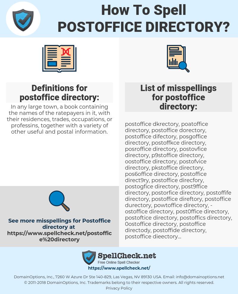 postoffice directory, spellcheck postoffice directory, how to spell postoffice directory, how do you spell postoffice directory, correct spelling for postoffice directory
