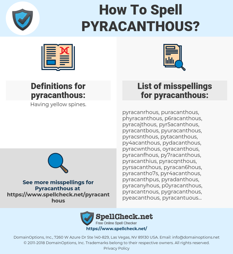 pyracanthous, spellcheck pyracanthous, how to spell pyracanthous, how do you spell pyracanthous, correct spelling for pyracanthous