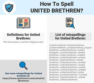 United Brethren, spellcheck United Brethren, how to spell United Brethren, how do you spell United Brethren, correct spelling for United Brethren