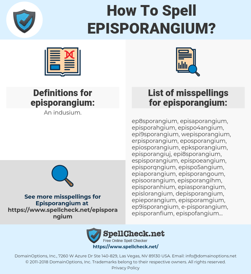 episporangium, spellcheck episporangium, how to spell episporangium, how do you spell episporangium, correct spelling for episporangium