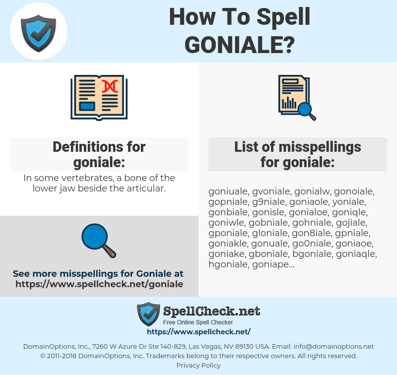 goniale, spellcheck goniale, how to spell goniale, how do you spell goniale, correct spelling for goniale