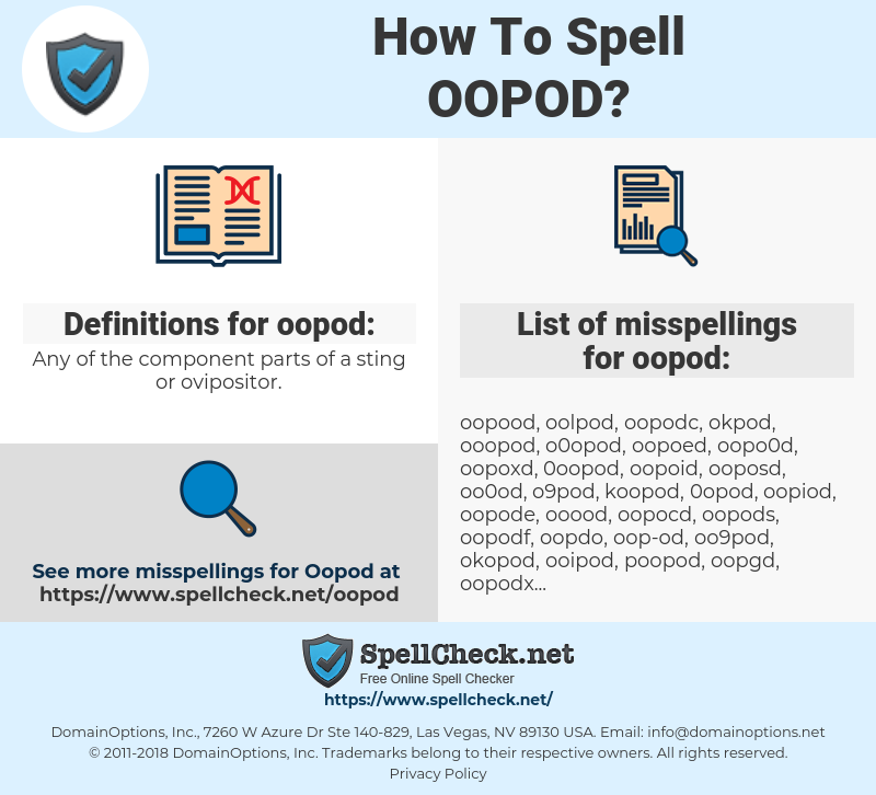 oopod, spellcheck oopod, how to spell oopod, how do you spell oopod, correct spelling for oopod