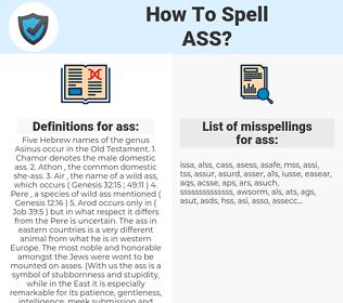 ass, spellcheck ass, how to spell ass, how do you spell ass, correct spelling for ass