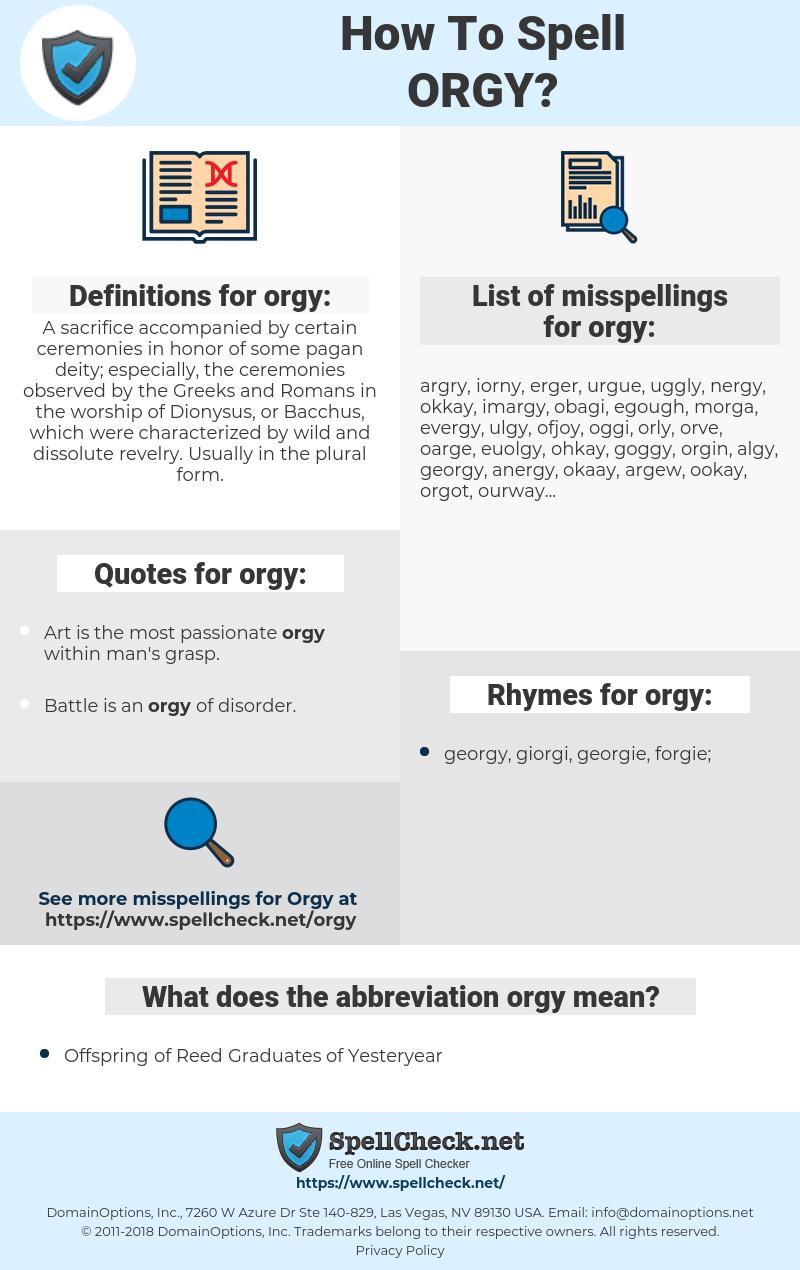 orgy, spellcheck orgy, how to spell orgy, how do you spell orgy, correct spelling for orgy