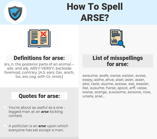 arse, spellcheck arse, how to spell arse, how do you spell arse, correct spelling for arse